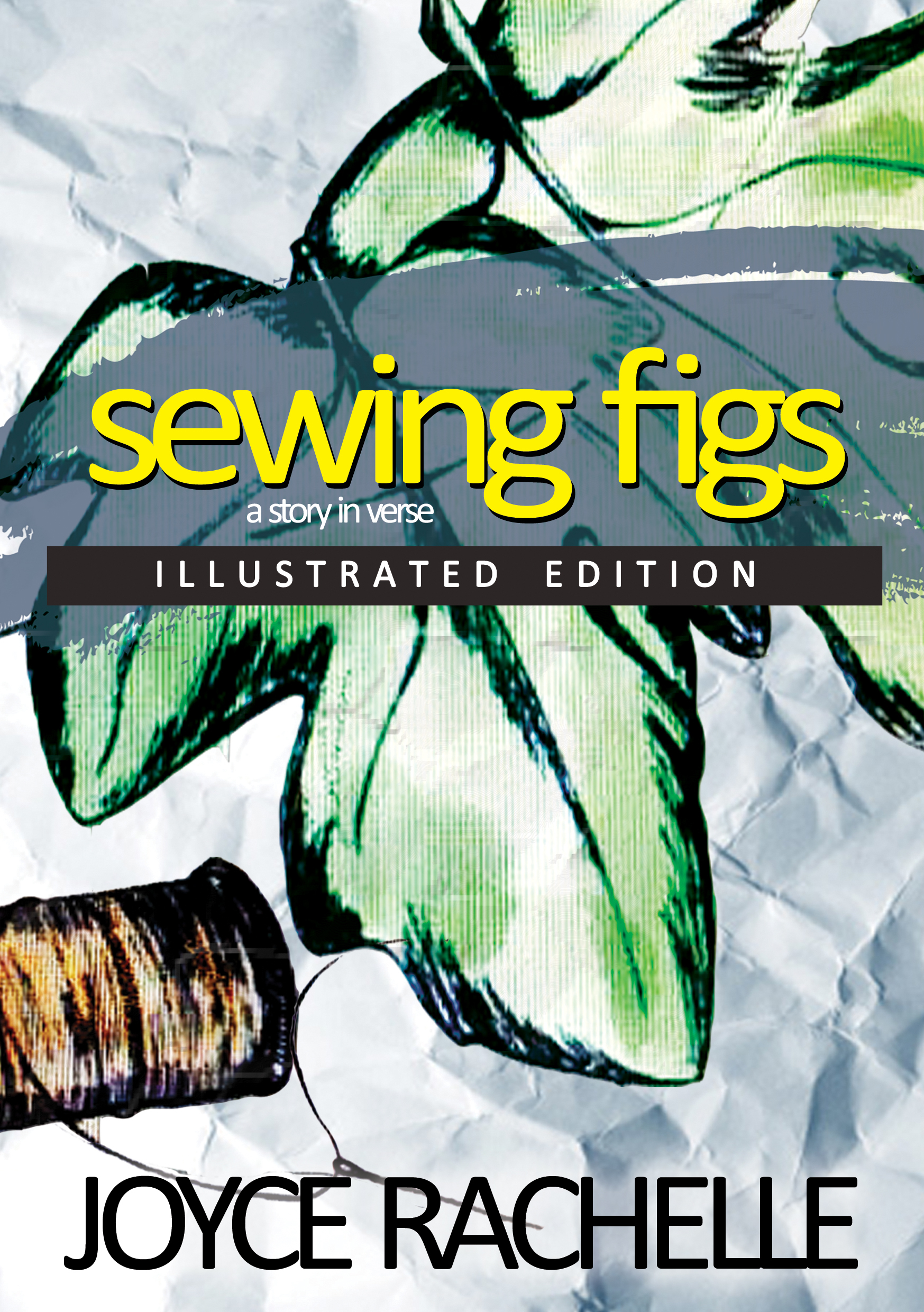Sewing Figs  by  Joyce Rachelle