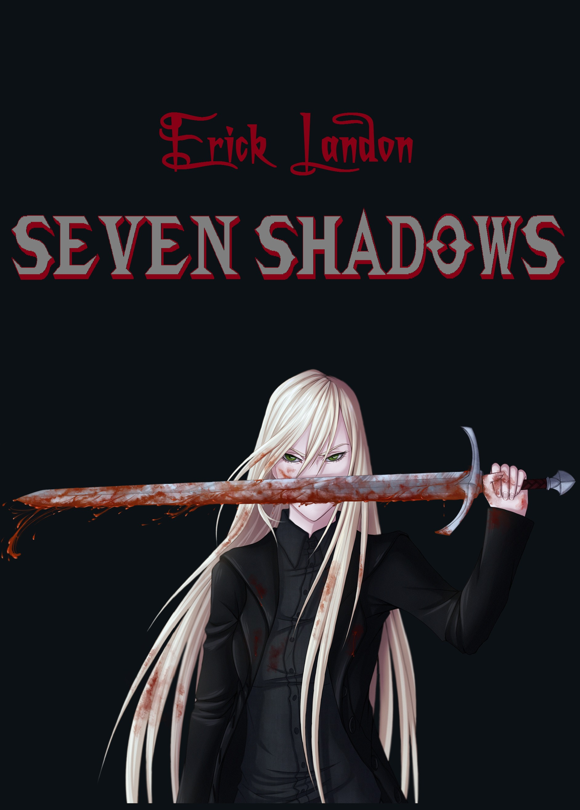 Seven Shadows  by  Erick Landon