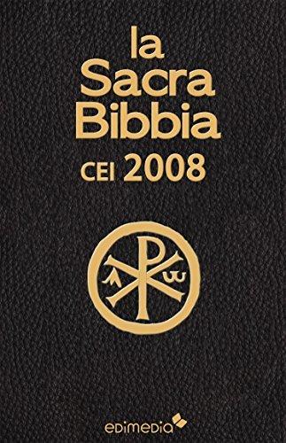 La Sacra Bibbia CEI 2008 Anonymous