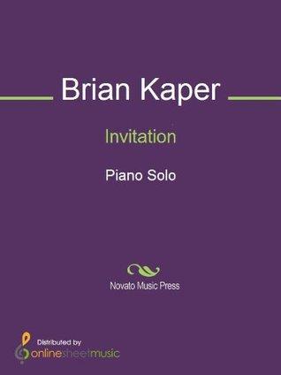 Invitation  by  Brian Kaper