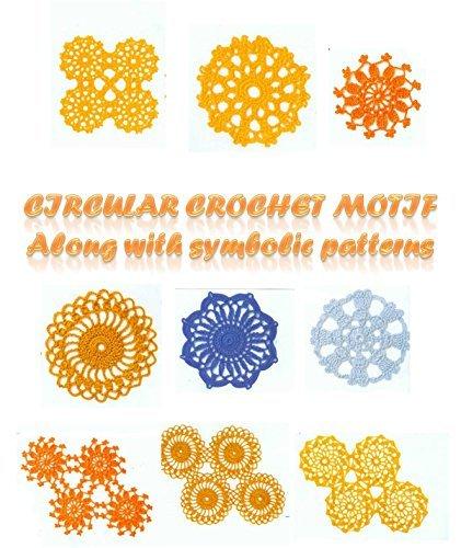 CIRCULAR CROCHET MOTIF Along with symbolic patterns  by  Hanna John