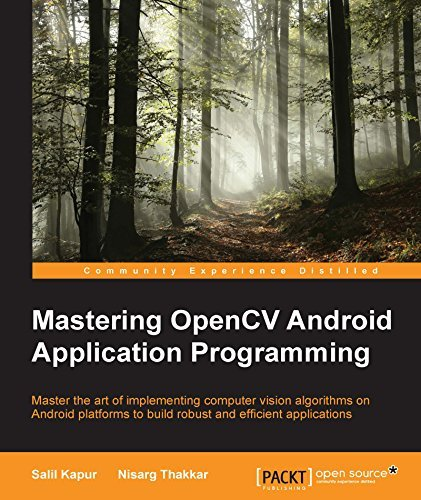 Mastering OpenCV Android Application Programming  by  Salil Kapur