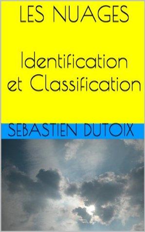 LES NUAGES Sebastien Dutoix