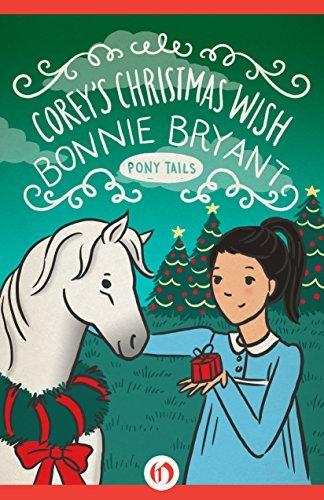 Coreys Christmas Wish (Pony Tails Book 15)  by  Bonnie Bryant