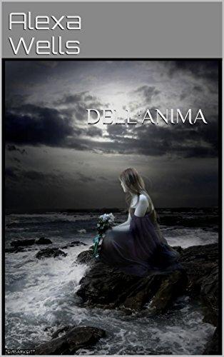 DellAnima (Vinculo de Sangre nº 2) Alexa Wells