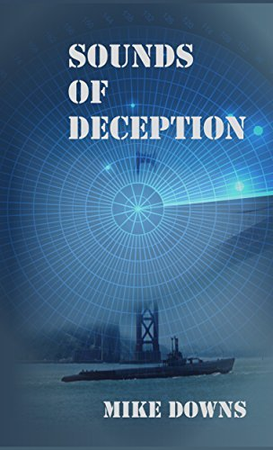 Sounds of Deception  by  Mike  Downs