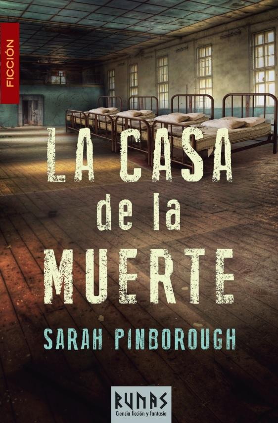 La casa de la muerte Sarah Pinborough