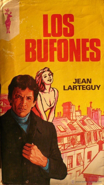 Los bufones Jean Lartéguy