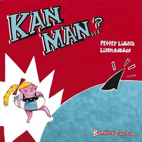 Kan man...?  by  Petter Lidbeck