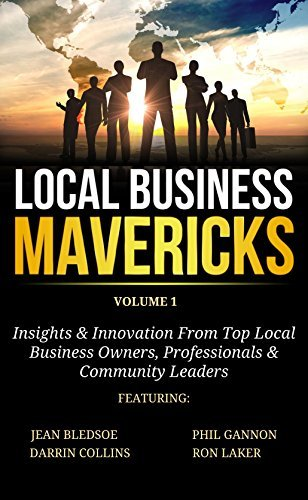 Local Business Mavericks - Volume 1 Jean Bledsoe