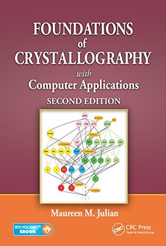 Foundations of Crystallography with Computer Applications, Second Edition  by  Maureen M. Julian