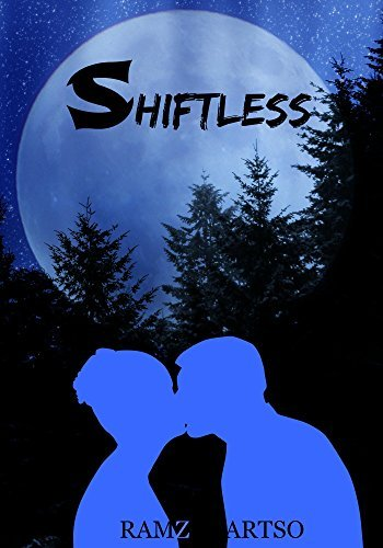 YA Paranormal Romance: Shiftless - #1 in the Alpine Shifters Series  by  Ramz Artso