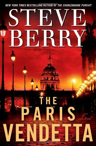 The Paris Vendetta  (Cotton Malone, #5) Steve Berry