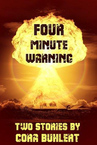Four Minute Warning Cora Buhlert