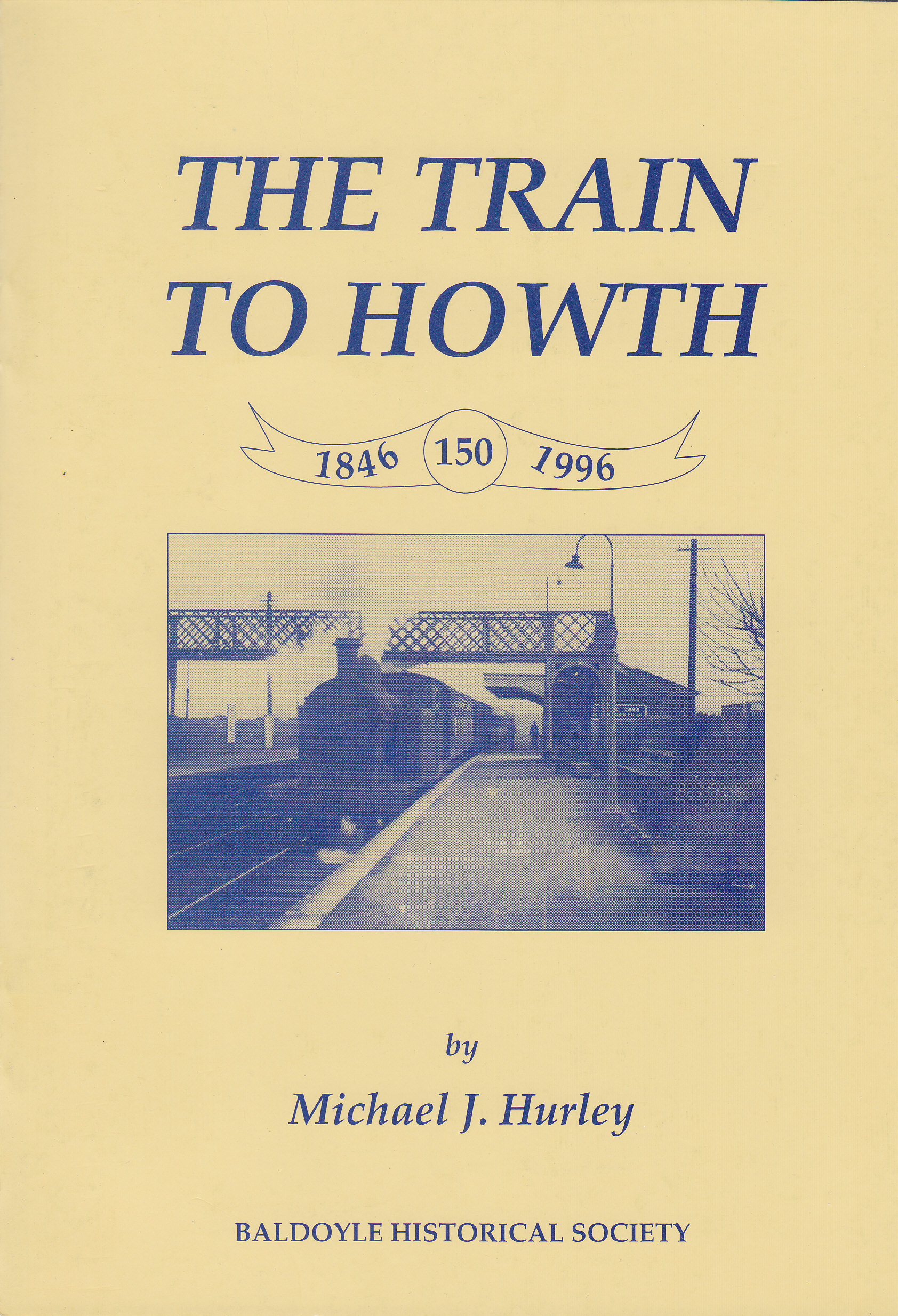 The Train To Howth  by  Michael J. Hurley