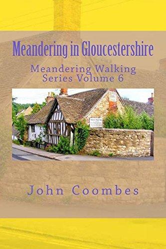 Meandering in Gloucestershire (Meandering Walking Series Book 6)  by  John Coombes
