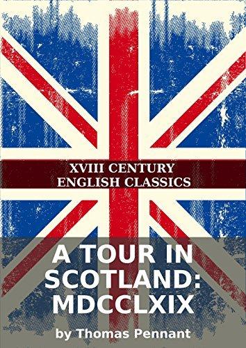 A tour in Scotland: MDCCLXIX Thomas Pennant