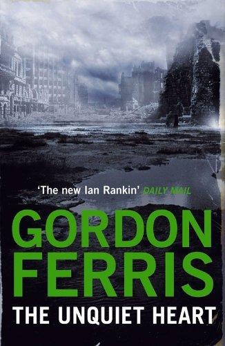 The Unquiet Heart Gordon Ferris
