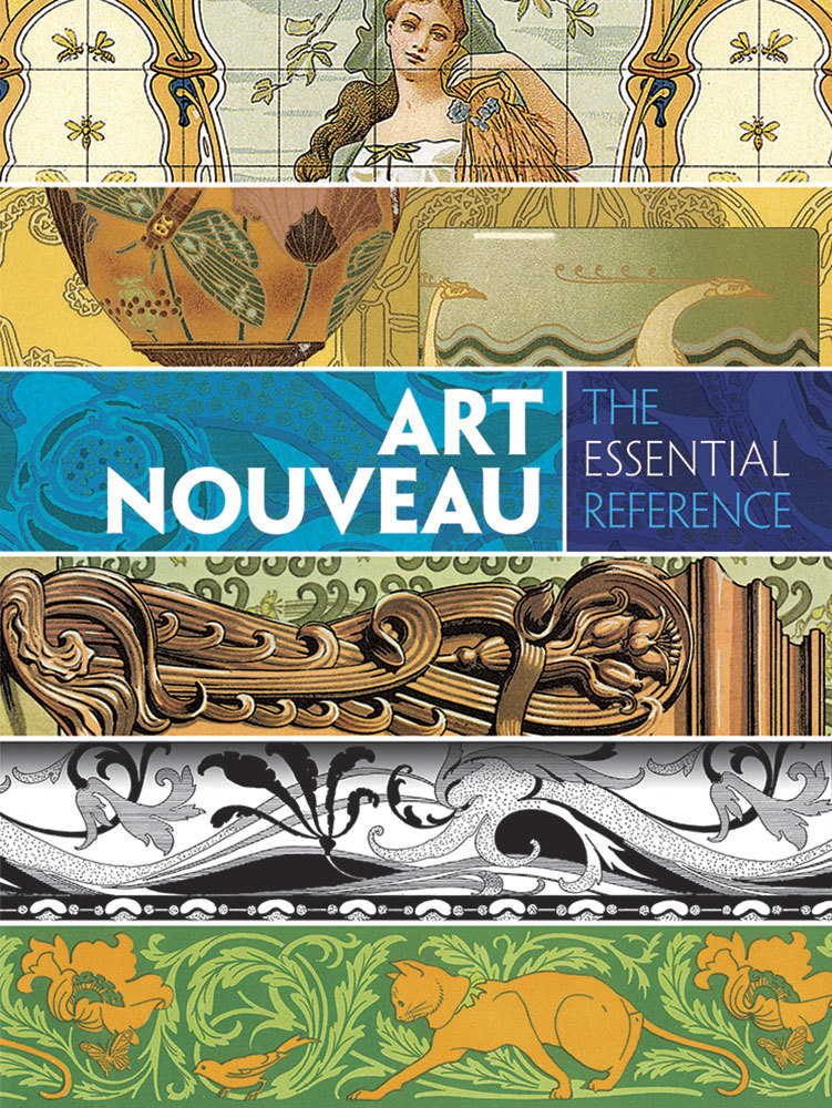 Art Nouveau: The Essential Reference  by  Carol Belanger Grafton