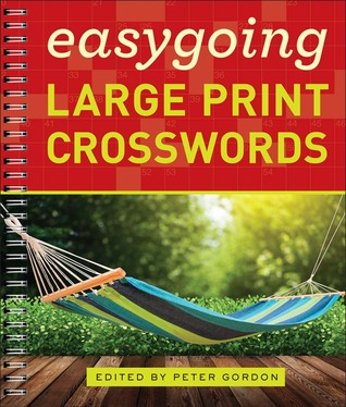Easygoing Large Print Crosswords Peter Gordon