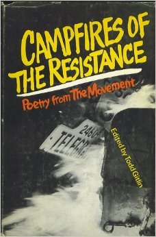 Campfires of the Resistance Todd Gitlin
