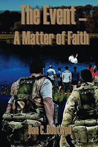 The Event--A Matter of Faith Dan Boutwell