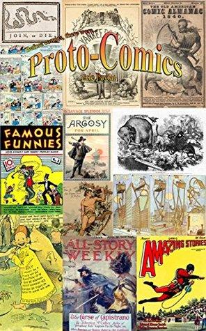 Proto-Comics: The Proto-History of Comic Books Before 1933 Eric Pavlat