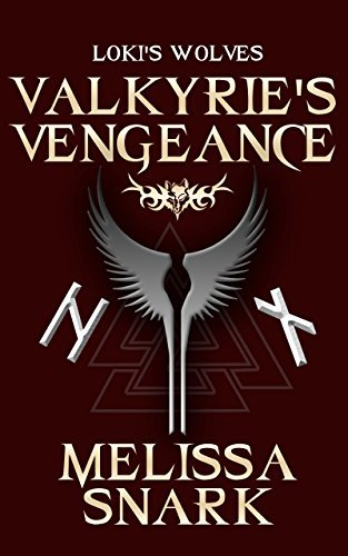 Valkyries Vengeance (Lokis Wolves #0)  by  Melissa Snark