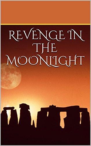 Revenge in the Moonlight (Superheroes of Granite City Book 2) Roger Reed