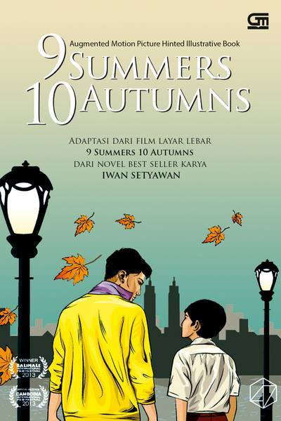 9 Summers 10 Autumns (Augmented Motion Picture Hinted Illustrative Book) Iwan Setyawan