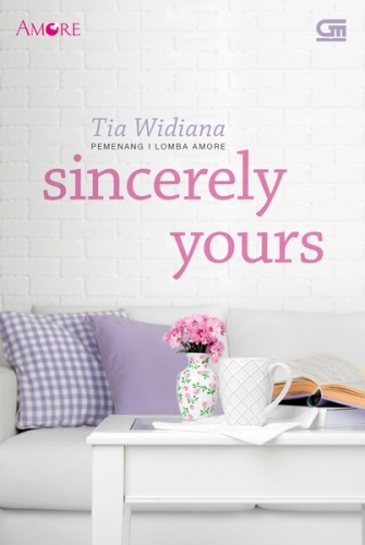 Sincerely Yours Tia Widiana