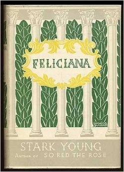 Feliciana  by  Stark Young