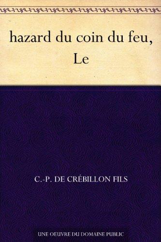 hazard du coin du feu, Le C.-P. de Crébillon fils