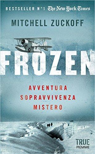 Frozen: Avventura, sopravvivenza, mistero Mitchell Zuckoff