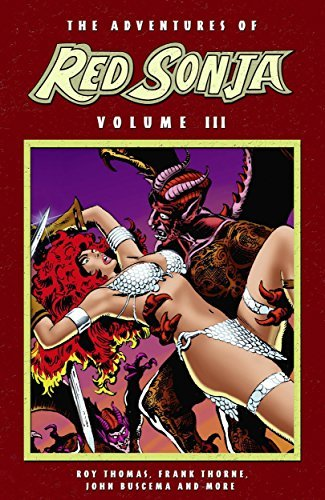 Adventures Of Red Sonja Vol 3  by  Roy Thomas