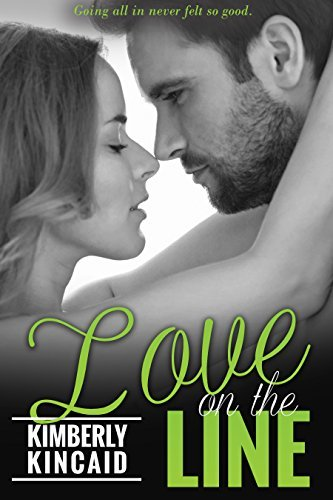 Love On the Line (The Line Series #1)  by  Kimberly Kincaid