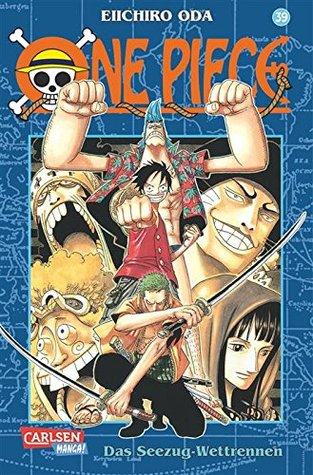 One Piece, Band 39: Band 39 Eiichiro Oda