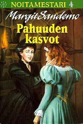 Pahuuden kasvot (Noitamestari, #4)  by  Margit Sandemo