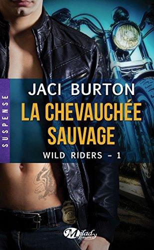 La Chevauchée sauvage: Wild Riders, T1  by  Jaci Burton