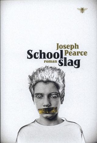 Schoolslag  by  Joseph  Pearce