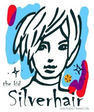 The kid silverhair  by  Jesus Muñoz Alkonada