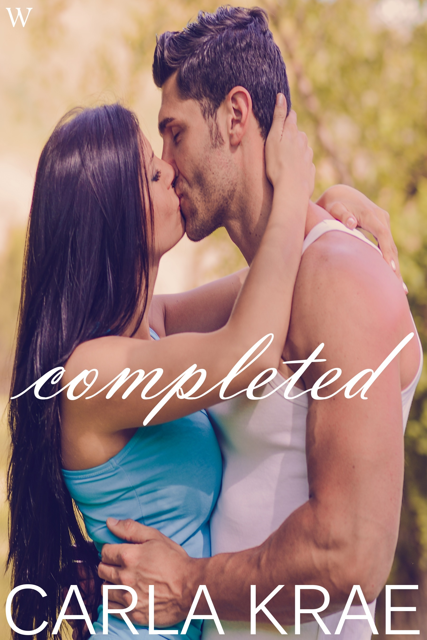 Completed (My Once and Future Love Revisited, #5)  by  Carla Krae