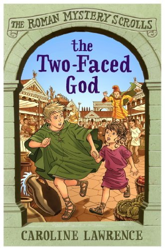 The Two-faced God: The Roman Mystery Scrolls 4  by  Caroline Lawrence