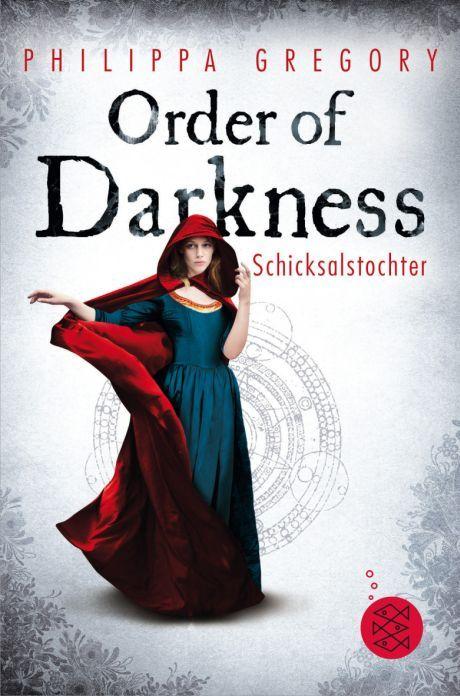 Schicksalstochter (Order of Darkness, #1) Philippa Gregory