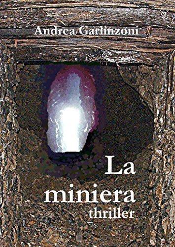 La miniera Andrea Garlinzoni