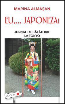 EU,… JAPONEZA! Jurnal de călătorie la Tokyo Marina Almasan