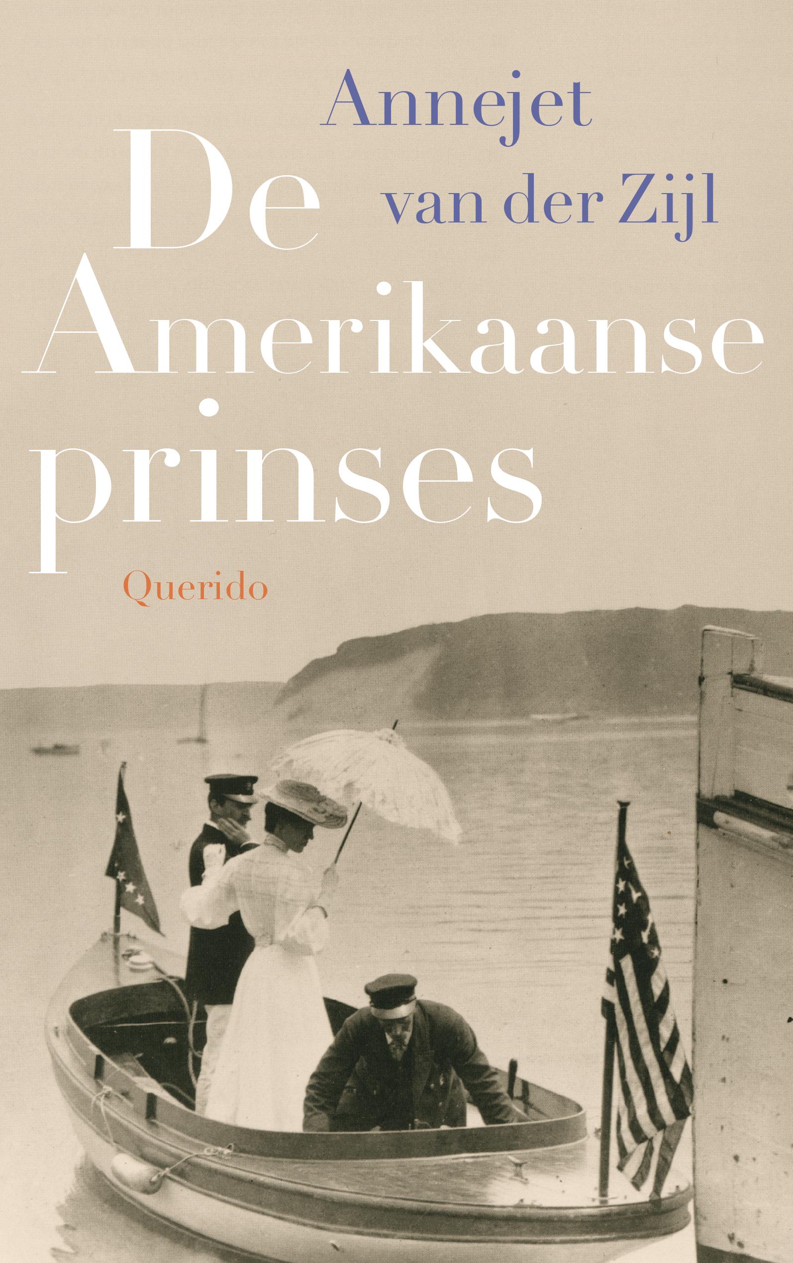De Amerikaanse prinses  by  Annejet van der Zijl