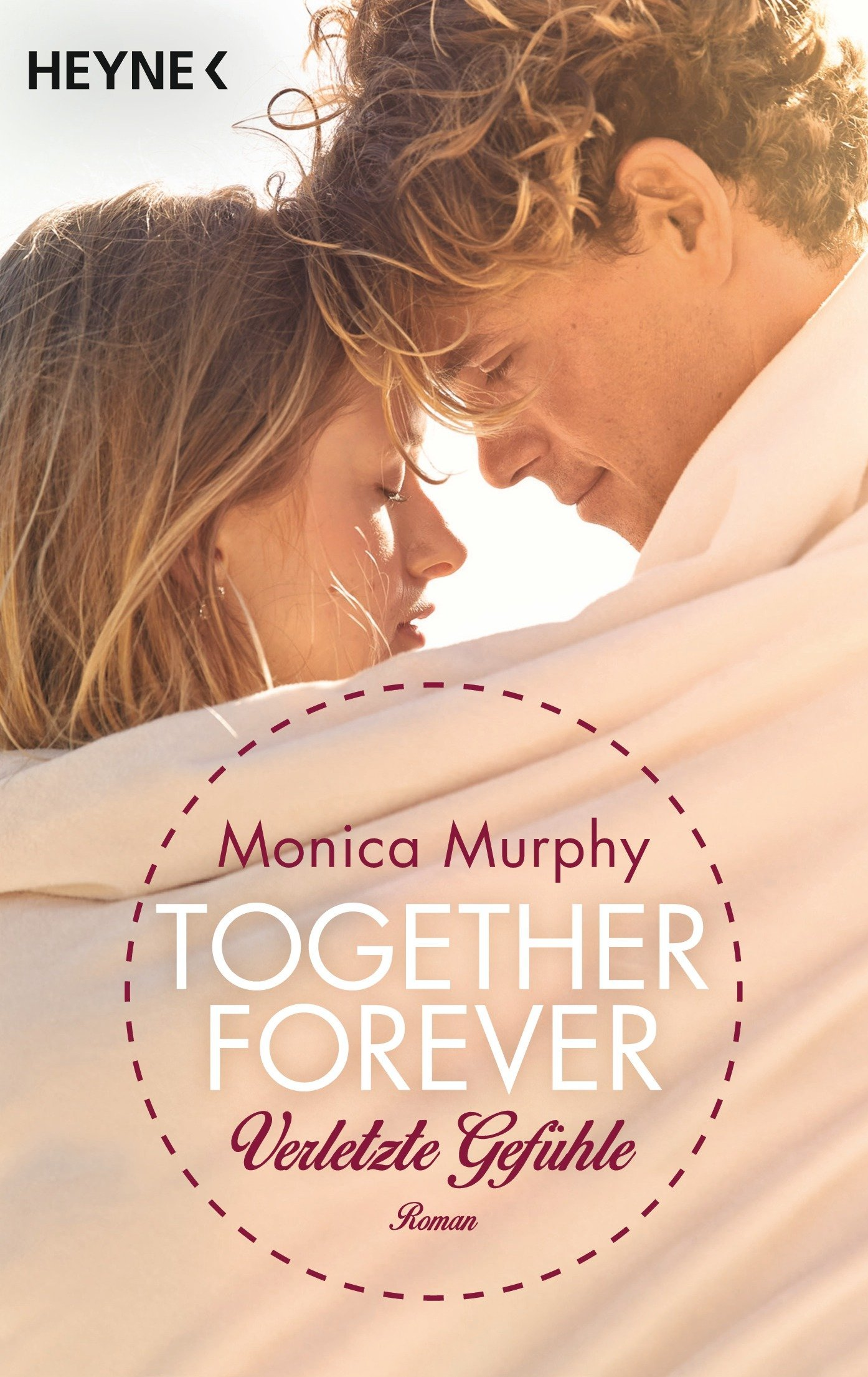 Together Forever - Verletzte Gefühle (One Week Girlfriend, #3) Monica  Murphy