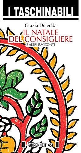 Il Natale del Consigliere  by  Grazia Deledda