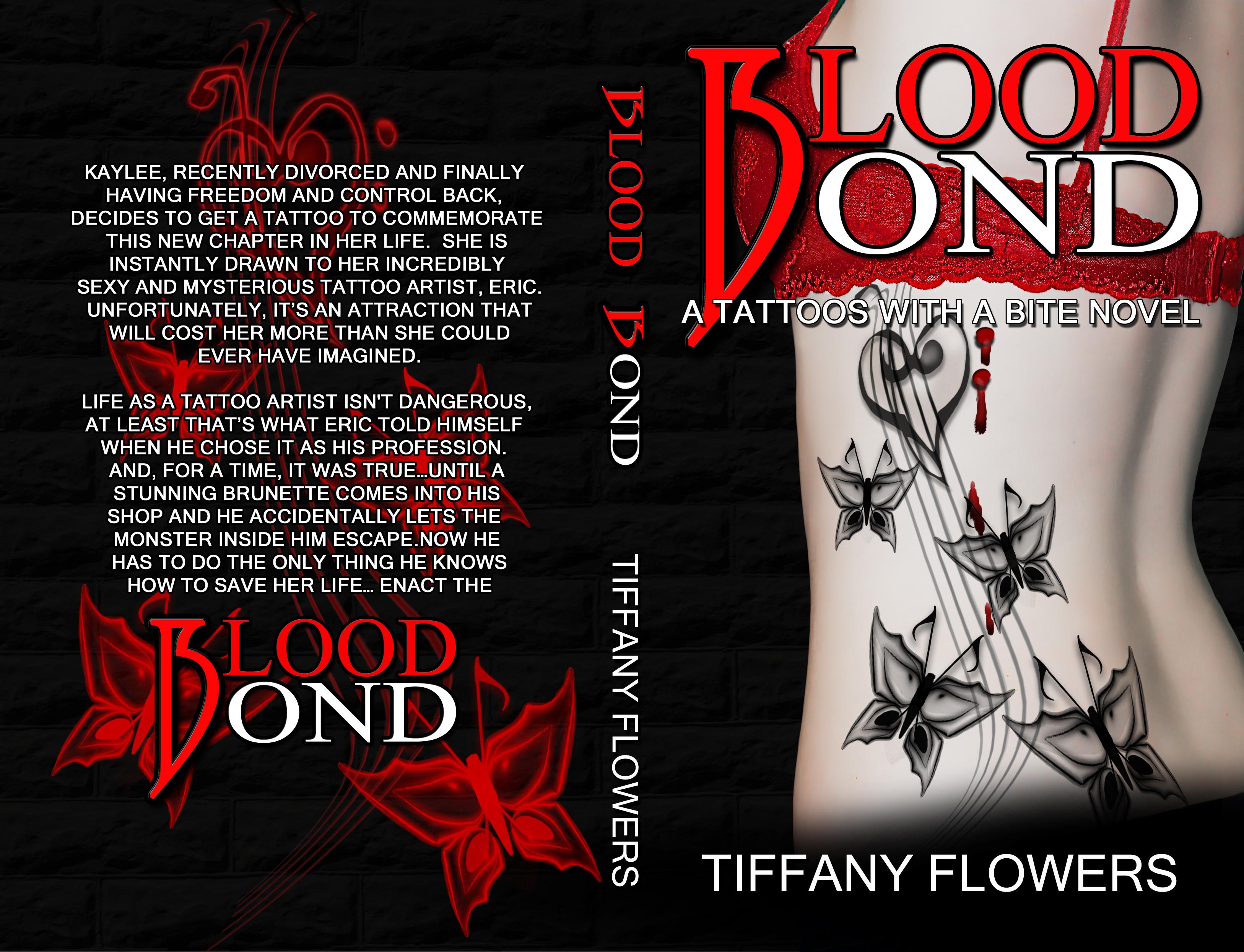 Blood Bond (Tattoos with a Bite #1) Tiffany Flowers